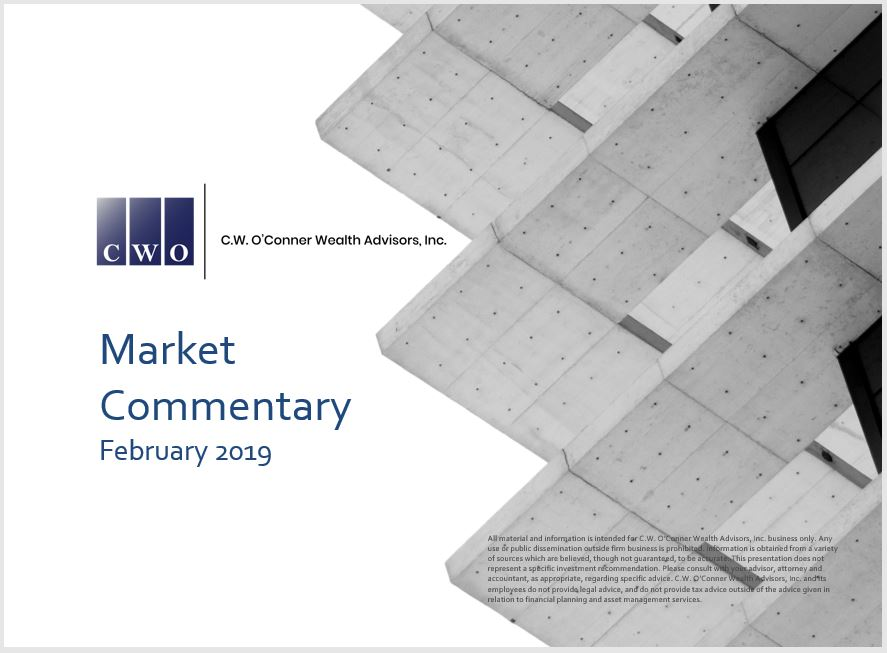 CWO February 2019 Market Commentary